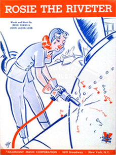 Rosie the Riveter, by Redd Evans and John Jacob Loeb